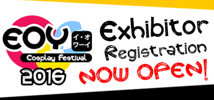 EOY 2016 Exhibitor Registrations are now open